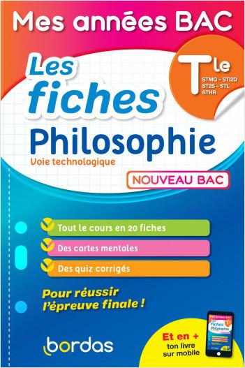 Mes années Bac - Les fiches Philosophie Terminale voie Technologique