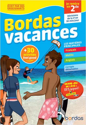 Bordas Vacances - Je rentre en 2de