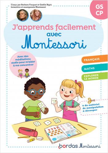 J'apprends facilement avec Montessori Grande Section - CP