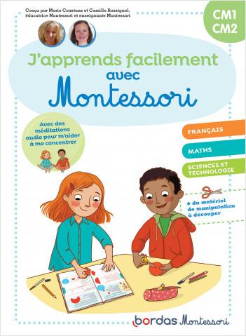 J'apprends facilement avec Montessori - CM1-CM2