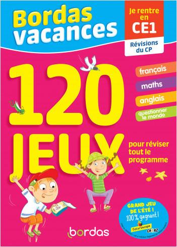 Bordas Vacances - 120 jeux pour réviser CP vers CE1