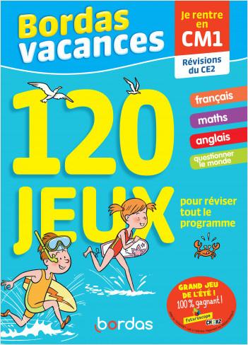 Bordas Vacances - 120 jeux pour réviser CE2 vers CM1