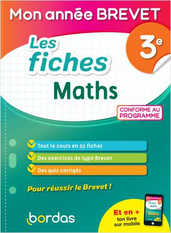 Mon Année Brevet Les fiches Maths 3e