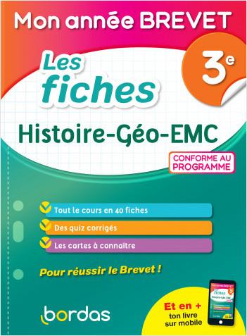Mon Année Brevet Les fiches Histoire Géo EMC 3e