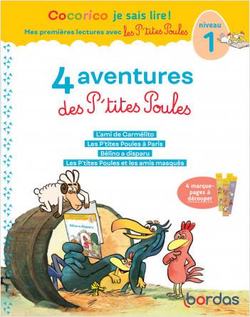 Cocorico Je sais lire! 1ères lectures avec les P'tites Poules-4 aventures des P'tites Poules Niveau1