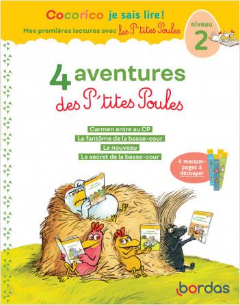 Cocorico Je sais lire! 1ères lectures avec les P'tites Poules-4 aventures des P'tites Poules Niveau2