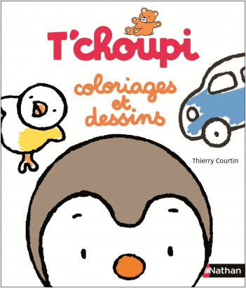 T'choupi : coloriages et dessins - Dès 2 ans