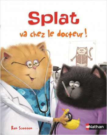 Splat va chez le docteur ! Album Dès 4 ans