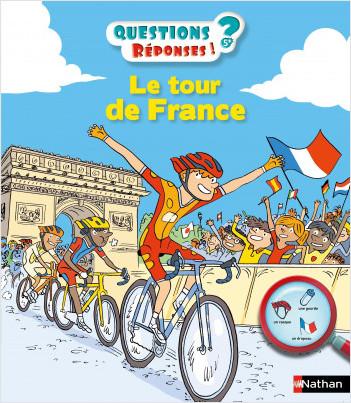 Le tour de France - Questions/Réponses - Dès 5 ans