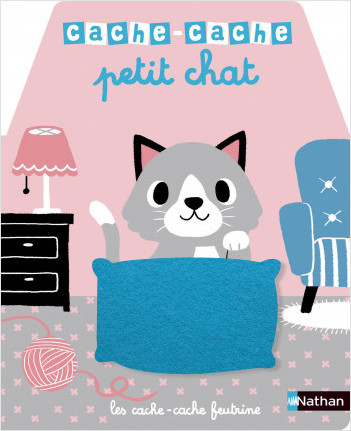 Cache-cache petit chat - Livre matière - éveil - Dès 6 mois