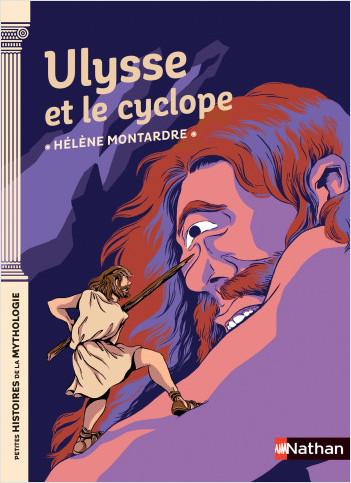 Ulysse et le cyclope - Petites histoires de la Mythologie - Dès 9 ans