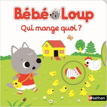 Bébé Loup - Qui mange quoi ? - Livre jeu dès 15 mois