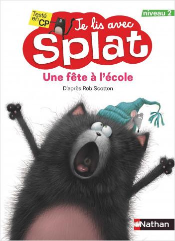 Une fête à l'école - Je lis avec Splat - CP Niveau 2