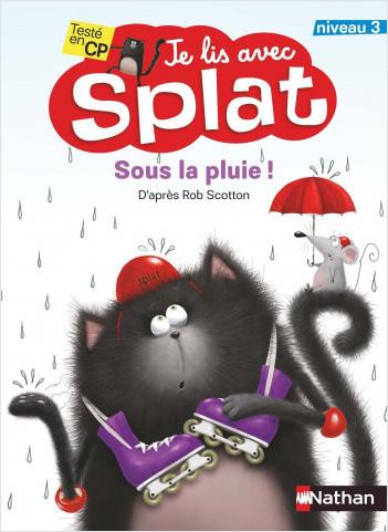 Sous la pluie - Je lis avec Splat - CP Niveau 3