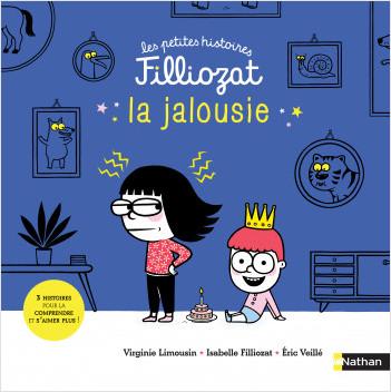 La jalousie - 3 Histoires pour la comprendre et s'aimer plus - Isabelle Filliozat - Dès 4 ans