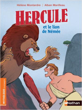 Hercule et le lion de Némée - Roman mythologie - Dès 7 ans