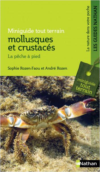 Miniguide nature tout-terrain: mollusques et crustacés