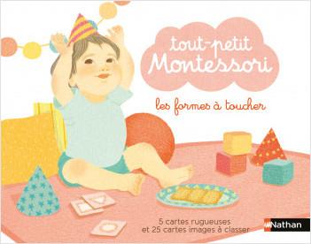Tout-petit Montessori - Les formes à toucher - Dès 15 mois