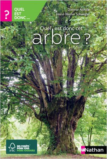 Quel est donc cet arbre ? - Guide nature