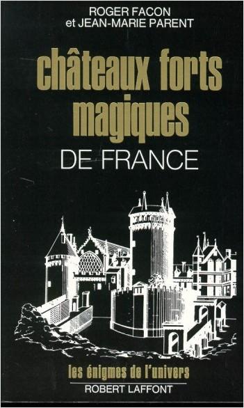 Châteaux forts magiques de France