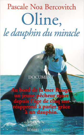 Oline, le dauphin du miracle