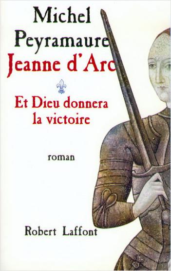 Jeanne d'Arc - T.1 - Et Dieu donnera la victoire