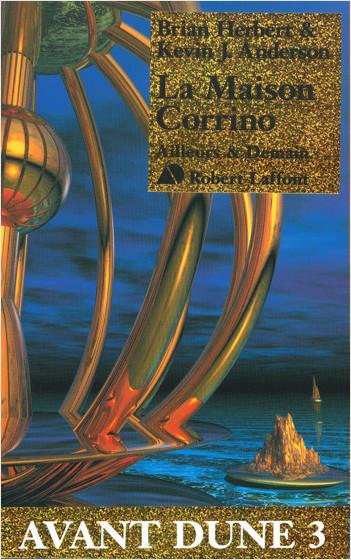 La Maison Corrino - Avant Dune T.3