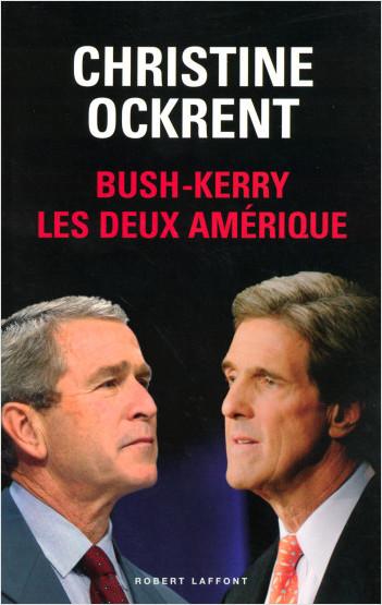 Bush - Kerry, les deux Amérique