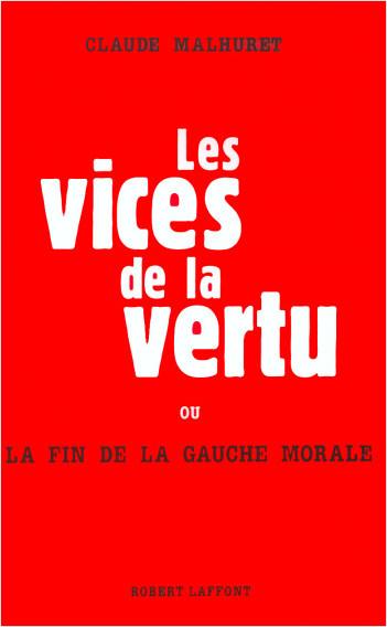 Les vices de la vertu