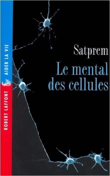 Le Mental des cellules