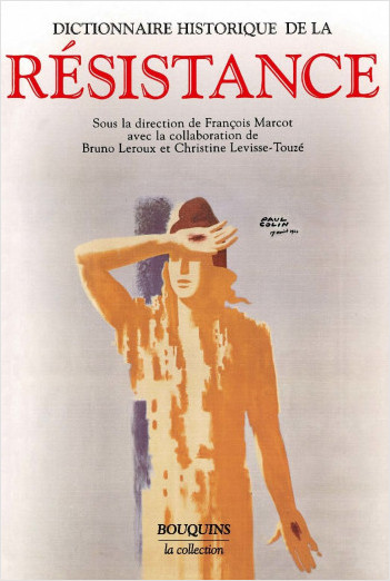 Dictionnaire historique de la Résistance