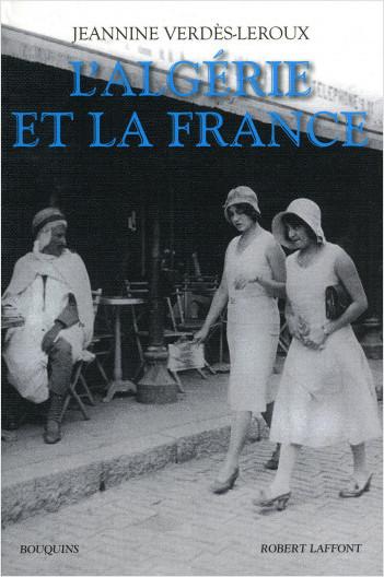 L'Algérie et la France