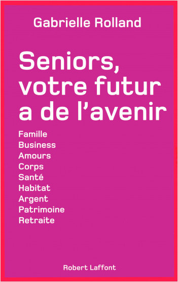 Seniors, votre futur a de l'avenir