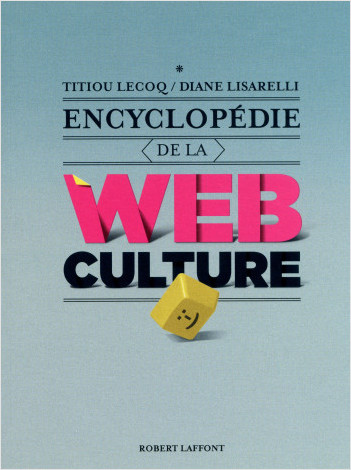 Encyclopédie de la webculture