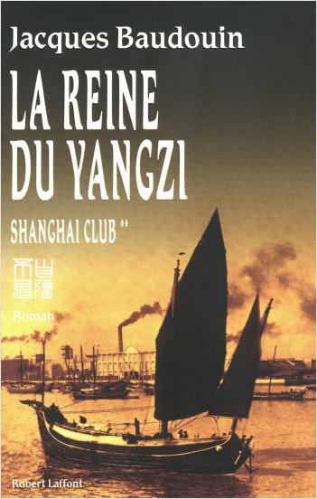 La reine du Yangzi Shanghai club tome 2