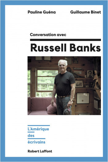 Conversation avec Russell Banks