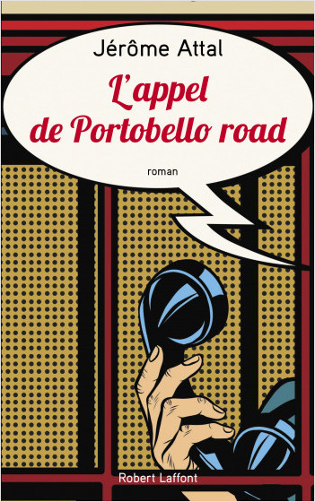 The Call from Portobello Road