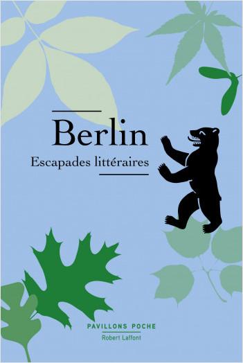 Berlin, Escapades littéraires