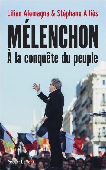 Mélenchon, à la conquête du peuple