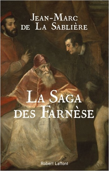 The Farnese Saga