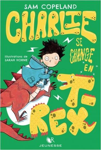 Charlie se change en T-Rex
