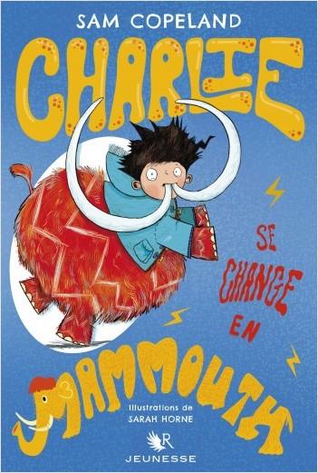 Charlie se change en mammouth