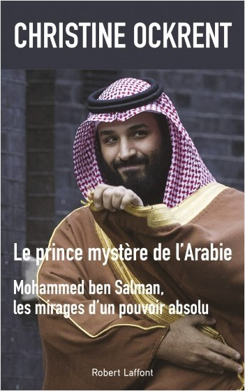 . Mohammad bin Salman: The Mysterious Prince of Arabia