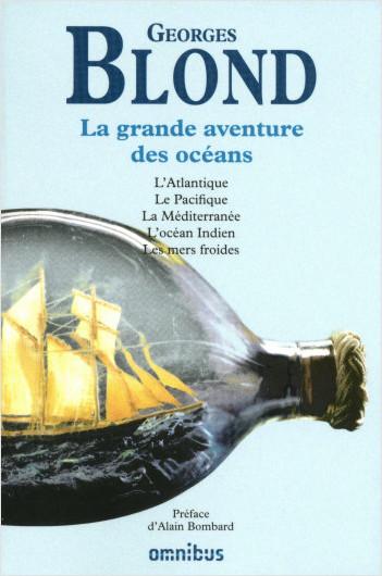 La grande aventure des océans (nouvelle édition)