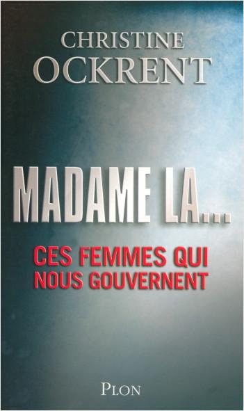 Madame la...