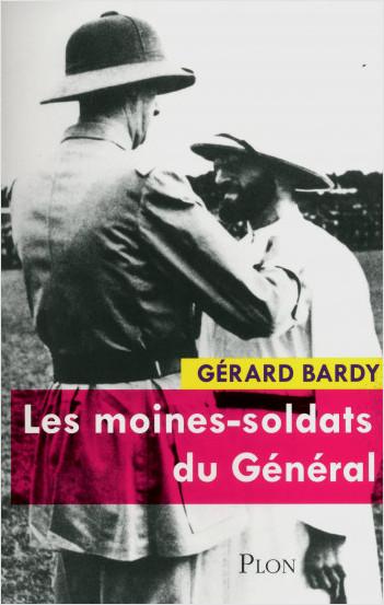 Les moines-soldats du Général