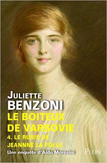 Le boiteux de Varsovie - tome 4 : Le rubis de Jeanne la Folle