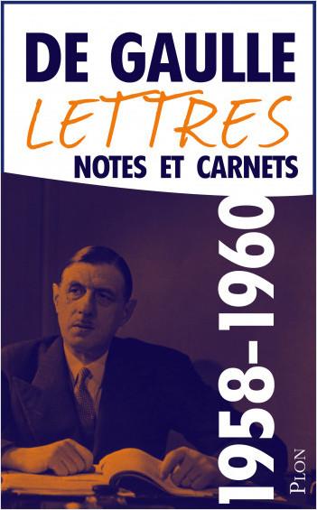 Lettres, notes et carnets, tome 8 : 1958-1960