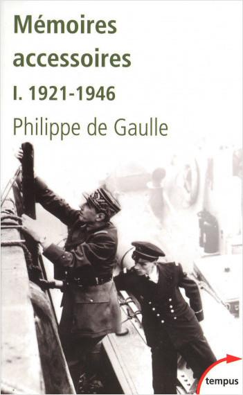Mémoires accessoires, tome 1 : 1921-1946