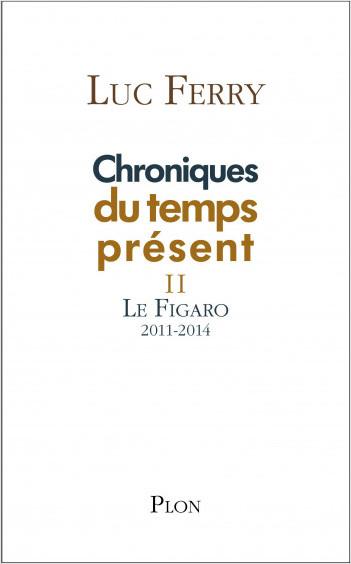 Chroniques du temps présent II
